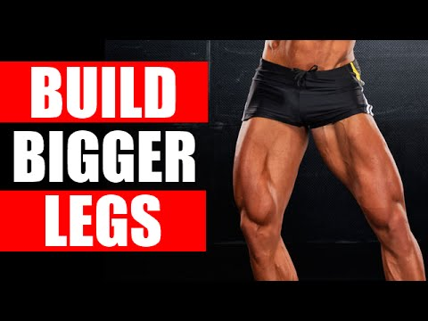 How to make my legs bigger at home