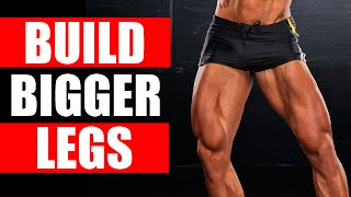 HOW TO GET BIGGER LEGS FAST! | THE 4 BEST LEG EXERCISES TO BUILD BIG LEGS!