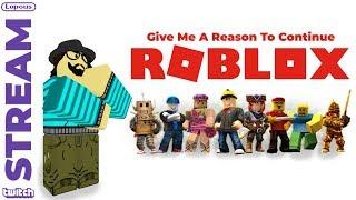 [Twitch-Stream] Gib mir einen Grund, Roblox weiterzuführen