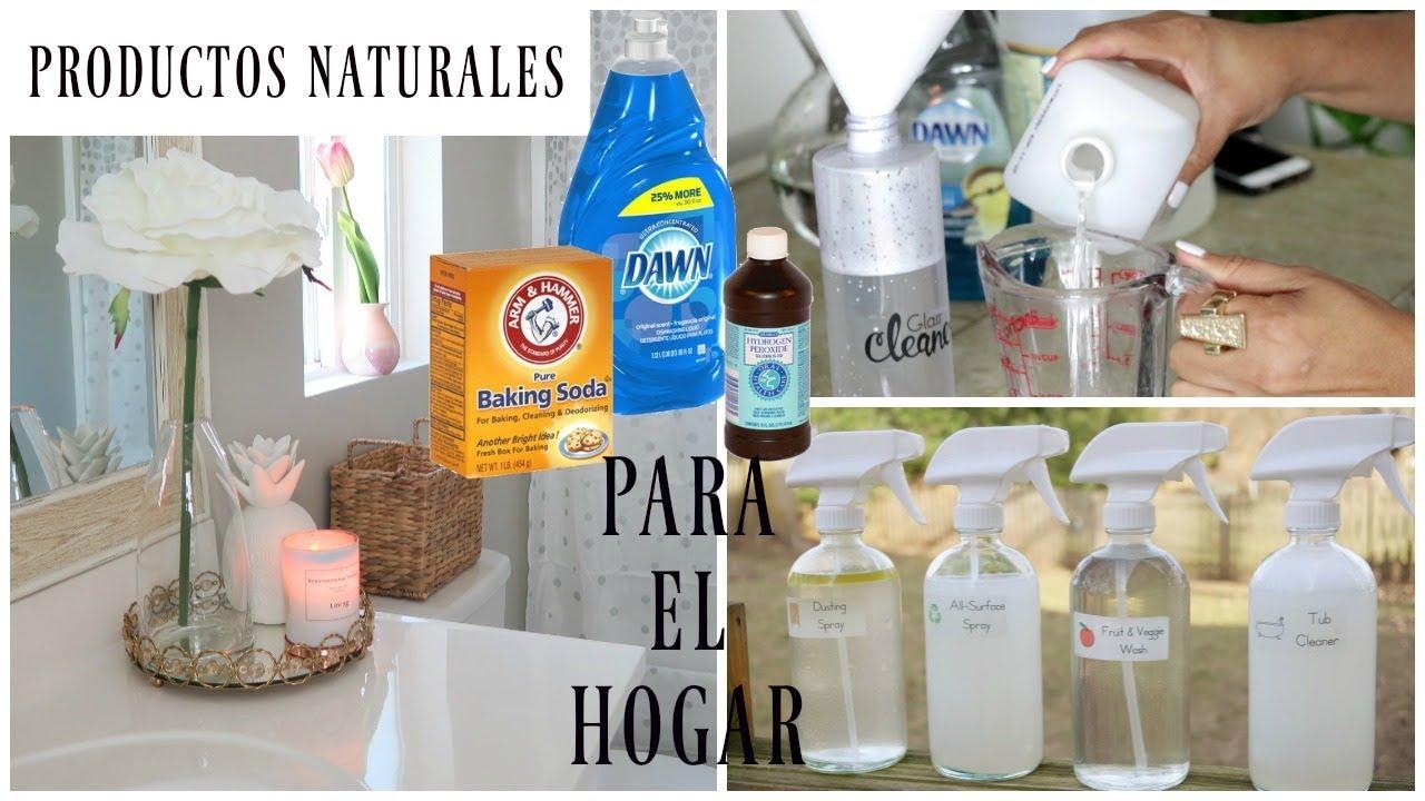 Los Mejores Productos Naturales Para Limpiar Tu Hogar Youtube