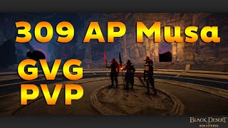 BDO 309 AP Musa Only Arsha Gvg & Pvp