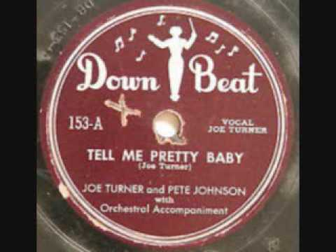 JOE TURNER   Tell Me Pretty Baby   78  1948
