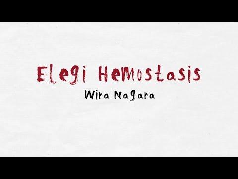 Elegi Hemostasis -Puisi Wira Nagara