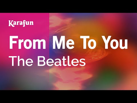 Karaoke From Me To You - The Beatles *