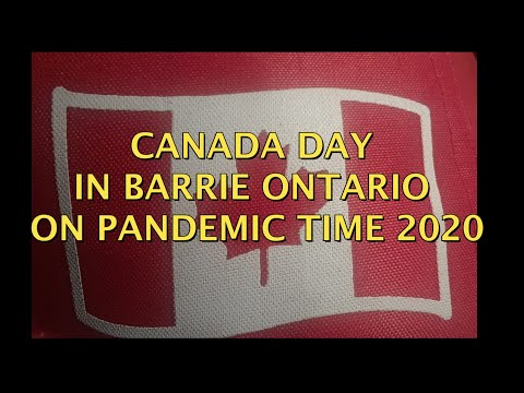 CANADA DAY IN BARRIE  ONTARIO ON PANDEMIC TIME 2020