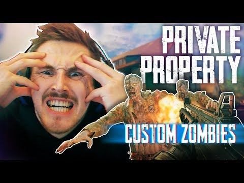 Call of Duty: 'PRIVATE PROPERTY' Zombie Map! (Custom Zombies)