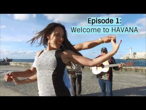 Episode 1: Welcome to Havana