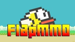 FlapMMO - Because fuck everybody!   Let