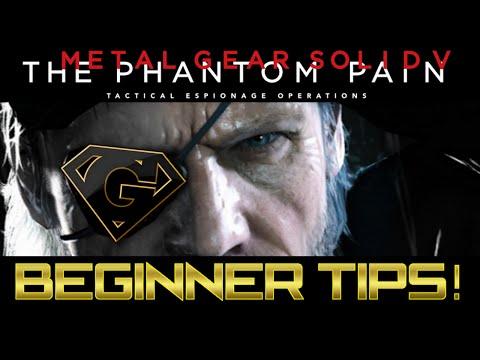 MGSV: The Phantom Pain - 10 Tips for beginners