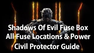 Call Of Duty Black Ops 3 Zombies - Shadows Of Evil Fuses Locations & How To Turn On Power