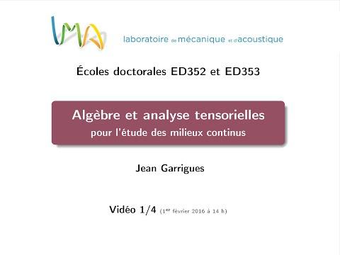Tenseurs MMC #1 (J. Garrigues, AMU/ECM/LMA)