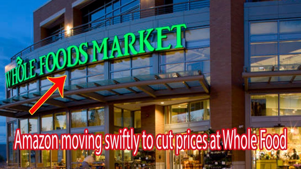 Amazon moving swiftly to cut prices at Whole Foods