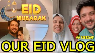 EID MUBARAK 🌙😍 | OUR FAMILY EID VLOG😇 | AFGHANI BIRIYANI RECIPE | HEBAREE