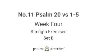 No.11 Psalm 20 vs 1-5 Week 4 Set B