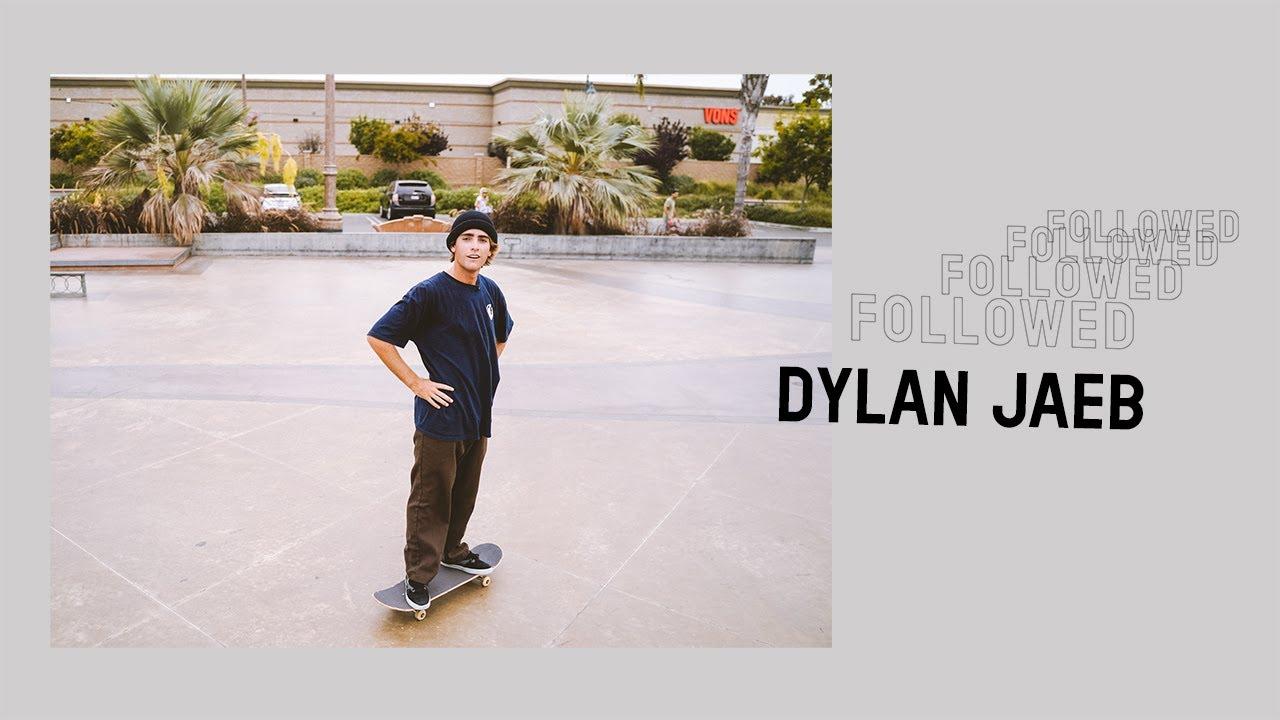 Followed: Dylan Jaeb