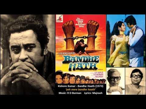 Kishore Kumar - Bandhe Haath (1973) - Title Song