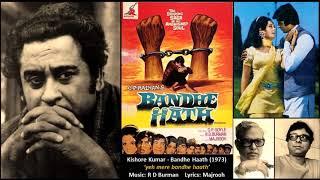 Gambar cover Kishore Kumar - Bandhe Haath (1973) - Title Song