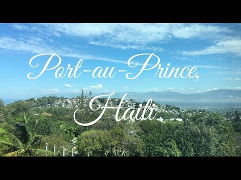 Port-au-Prince, Haiti | travel diary