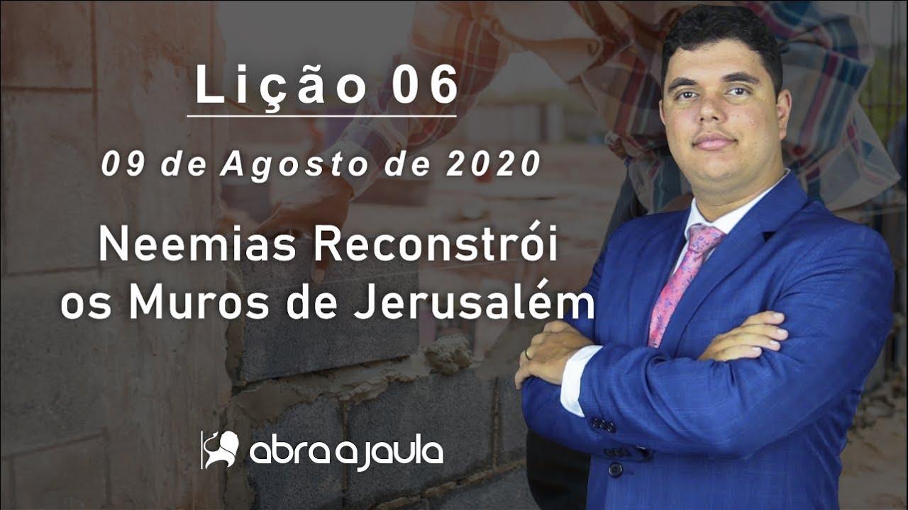 EBD Lição 06 | 3º Trimestre de 2020 | Subsídios Escola Bíblica Dominical Murilo Alencar