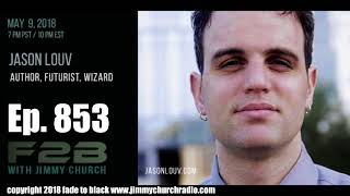 Ep. 853 FADE to BLACK Jimmy Church w/ Jason Louv : John Dee and the Modern Occult : LIVE