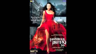 tu hi rab tu hi dua from the movie dangerous ishq with lyrics english translation