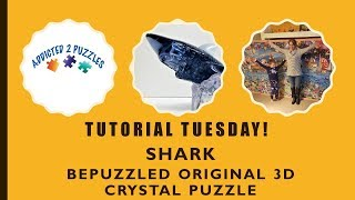 Shark 3D Crystal Puzzle Tutorial