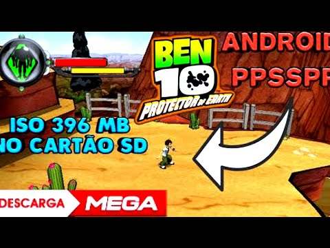 NOSTÁLGICO   BEN 10 PROTECTOR  OF EARTH CSO 393MB VIA MEGA  [ PPSSPP•ANDROID ]