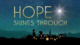 Hope Shines Through Pt. 4 - Pastor Ron Neff