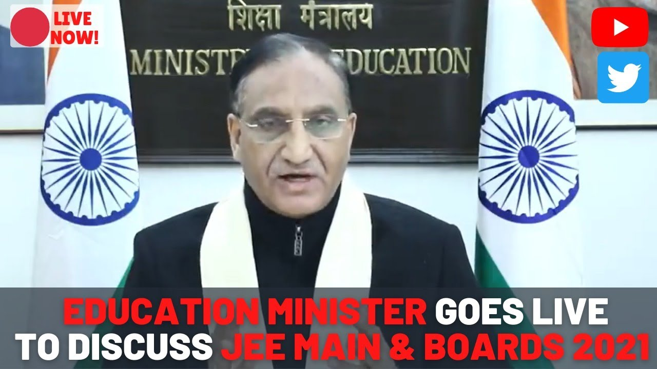 [LIVE] Education Minister live on JEE MAINS and Boards 2021 discussion
