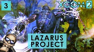 XCOM 2 Tactical Legacy Pack - The Lazarus Project - Mission 3 of 7