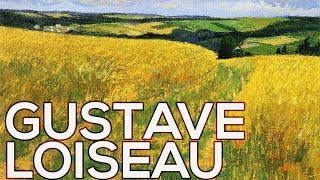 Gustave Loiseau: A collection of 564 works (HD)