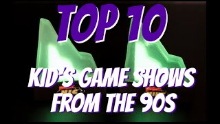 Top10 Kid's Game Shows From the 90s