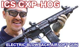 ICS CXP HOG AIRSOFT KEYMOD採用 テイクダウンもできる M4 ブローバック電動ガン マック堺のレビュー動画#573
