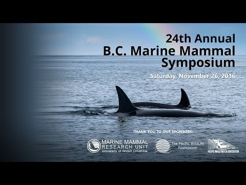 24th Annual  B.C. Marine Mammal Symposium