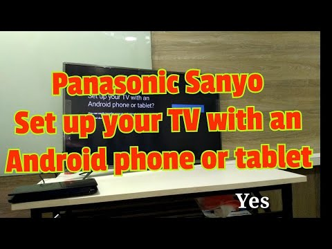 Panasonic Android Sanyo LED TV || Start With Android Smart Phone