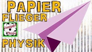 Papierflieger Physik [Compact Physics] Thumbnail