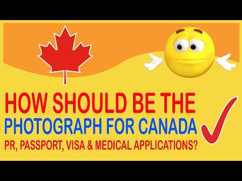How Should Be The  Photograph For Canada PR Passport Visa  Medical Applications