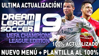 DESCARGA NUEVO DREAM LEAGUE SOCCER 2019 UEFA CHAMPIONS LEAGUE MOD ACTUALIZADO + ONLINE APK + DATOS