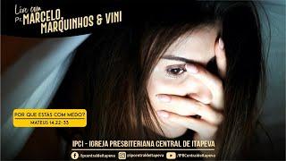 Live Pr. Marcelo - 28/06/2021