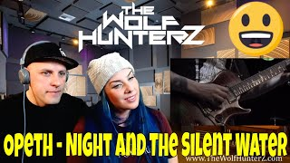Opeth - Night And The Silent Water (The Roundhouse Tapes) THE WOLF HUNTERZ Reactions