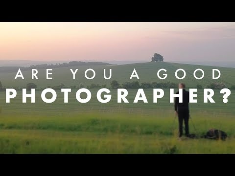 Are You a Good Photographer? - And how you measure your success
