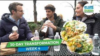 30 Day Transformation: Week 4 - Cheat Meal | Elvis Duran Exclusive
