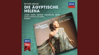 """R. Strauss: Die Ägyptische Helena, Oper in zwei Aufzügen - original version - Act 2 - """"Wie du..."""