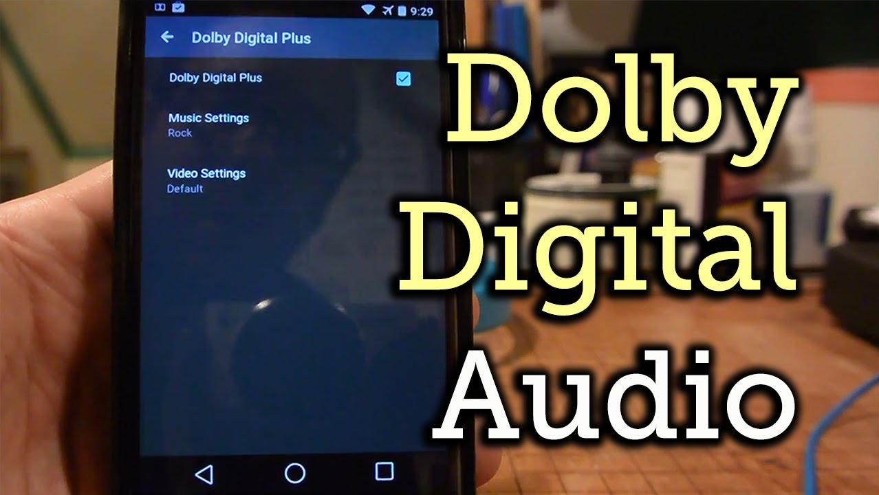Get Dolby Digital Plus Audio Processing on Your Nexus 4 [How-To]