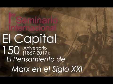 el-capital-150-años:-el-pensamiento-de-marx-en-el-siglo-xxi