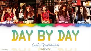 Day By Day (좋은 일만 생각하기) — Girls' Generation 소녀시대 SNSD lyrics
