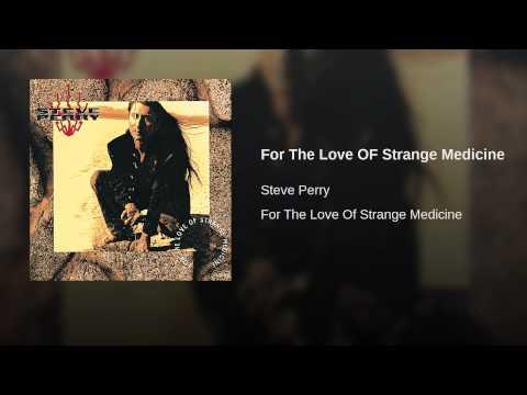 For The Love OF Strange Medicine