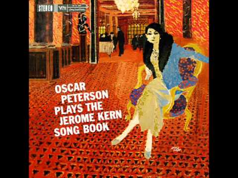 Oscar Peterson - The Song Is You