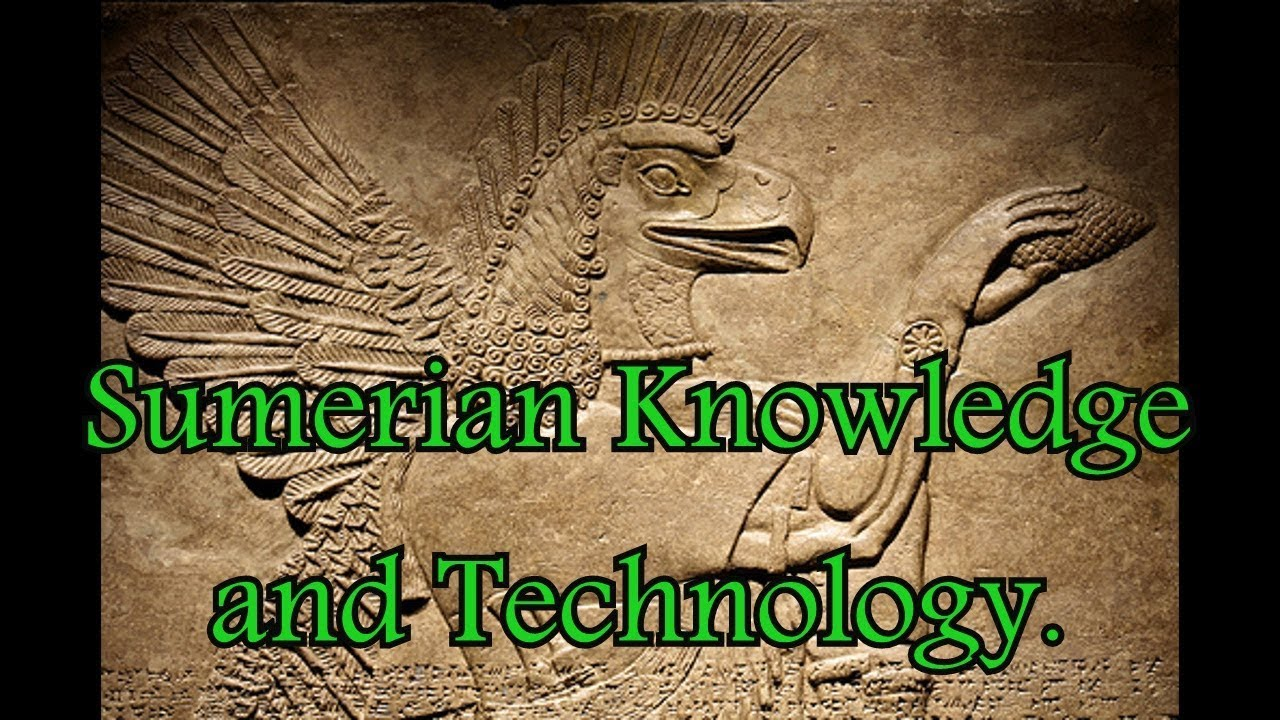 Sumerian Knowledge & Technology