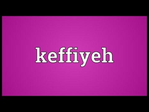 Keffiyeh Meaning